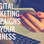 4 Digital Marketing Campaigns for Your Business