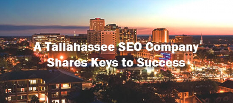 A Tallahassee SEO Company Shares The Keys To Success