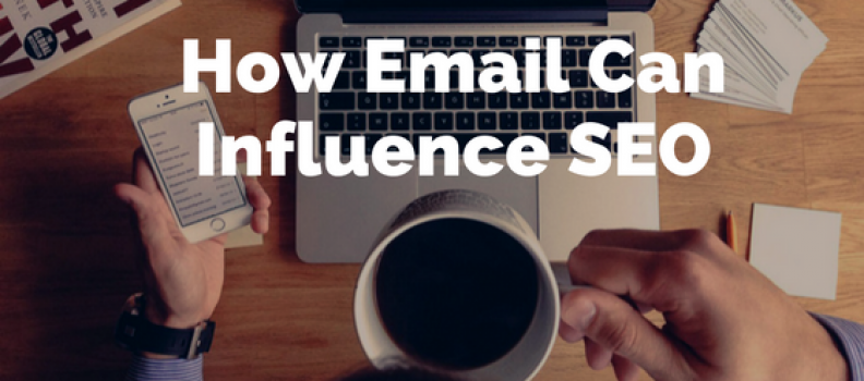 How Email Can Influence SEO